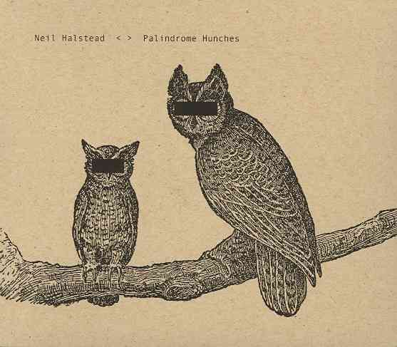 PALINDROME HUNCHES BY HALSTEAD,NEIL (CD)