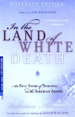 In the Land of White Death By Albanov, Valerian